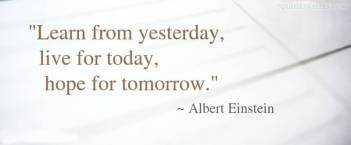 learn-from-yesterday-live-for-today-advice-quote